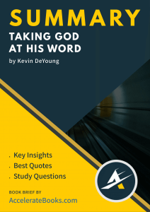 Book Brief of Taking God at His Word by Kevin DeYoung