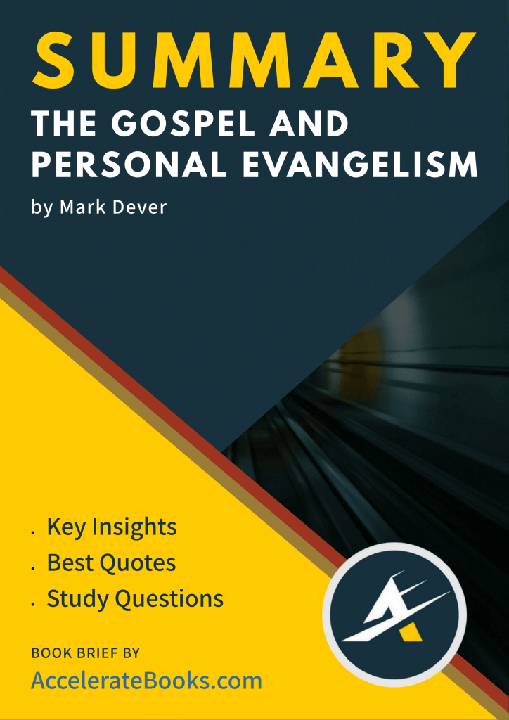 Book Summary of The Gospel and Personal Evangelism by Mark Dever