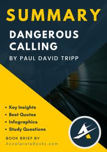 Book Summary of Dangerous Calling by David Paul Tripp