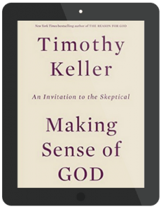Book Summary of Making Sense of God by Timothy Keller