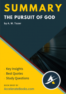 Book Summary of The Pursuit of God by A. W. Tozer