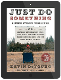 Book Summary of Just Do Something by Kevin DeYoung