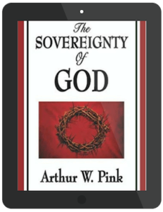 Book Summary of The Sovereignty Of God by A. W. Pink