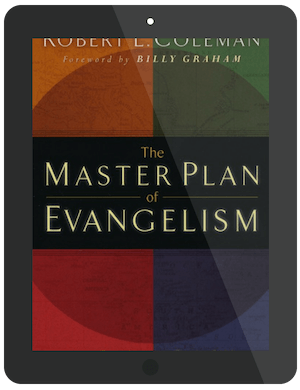 Book Summary of The Master Plan of Evangelism by Robert E. Coleman