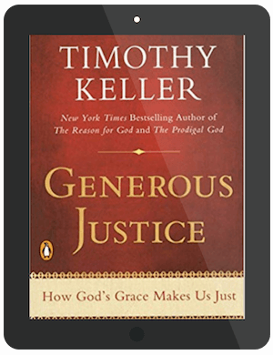 Book Summary of Generous Justice by Timothy Keller