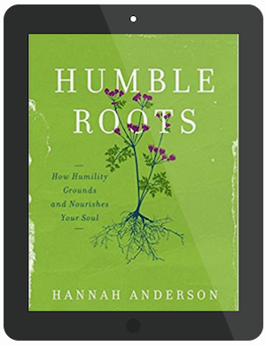 Book Summary of Humble Roots by Hannah Anderson