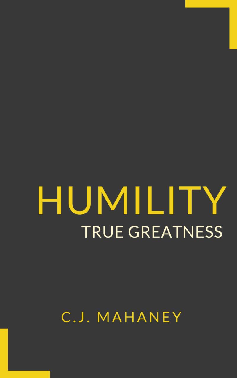 Book Summary of Humility by C.J. Mahaney
