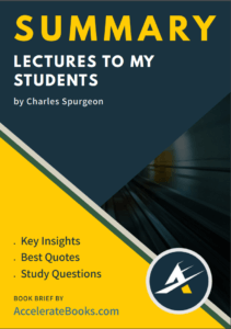Book Summary of Lectures To My Students by Charles Spurgeon