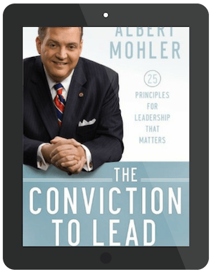 Book Summary of Conviction to Lead by Albert Mohler