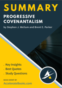 Book Summary of Progressive Covenantalism by Stephen Wellum and Brent Parker