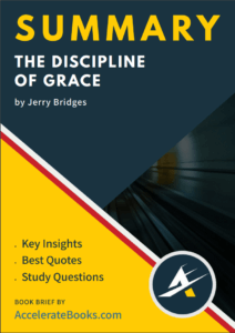Book Summary of The Discipline of Grace by Jerry Bridges
