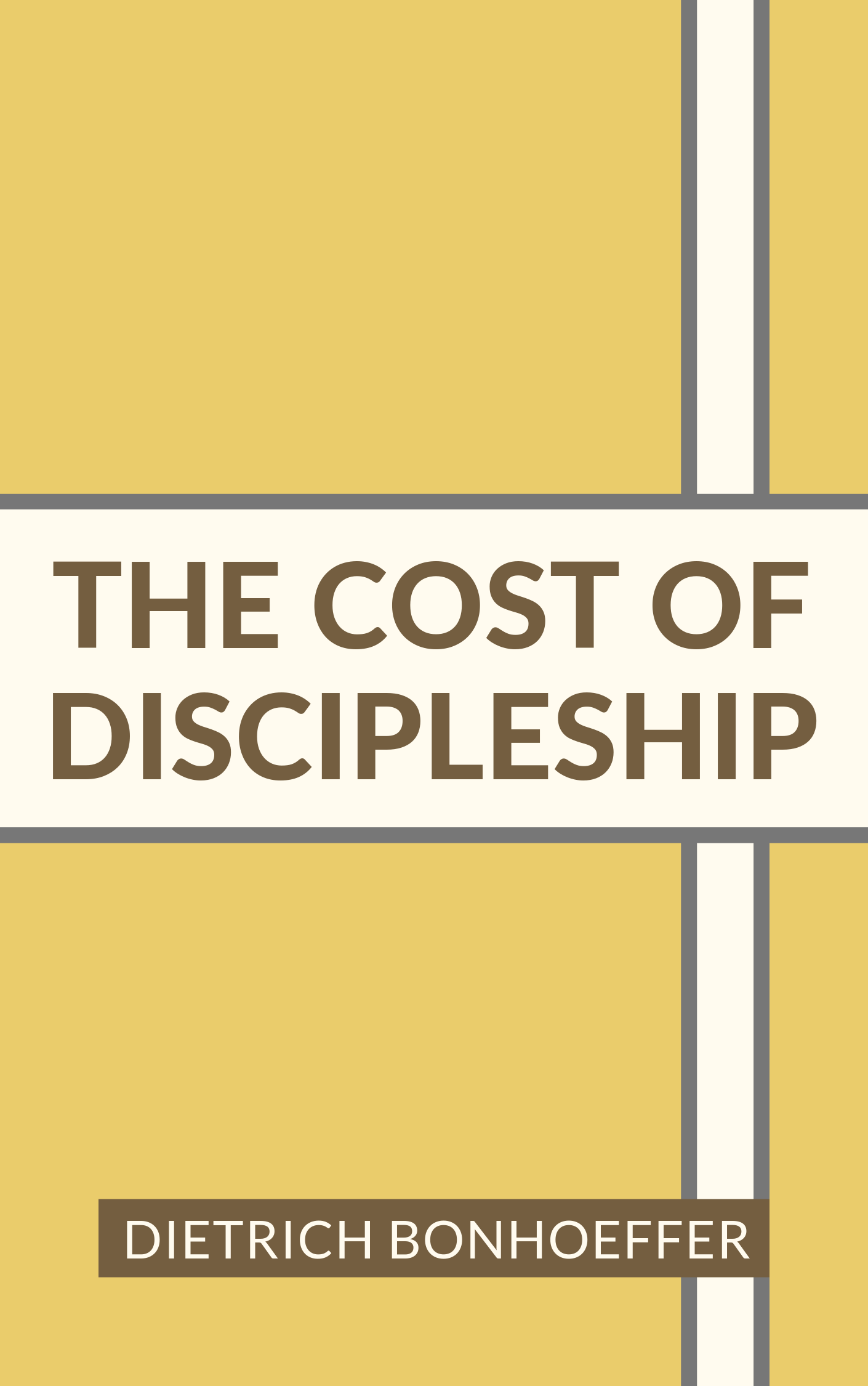 Book Summary of The Cost of Discipleship by Dietrich Bonhoeffer