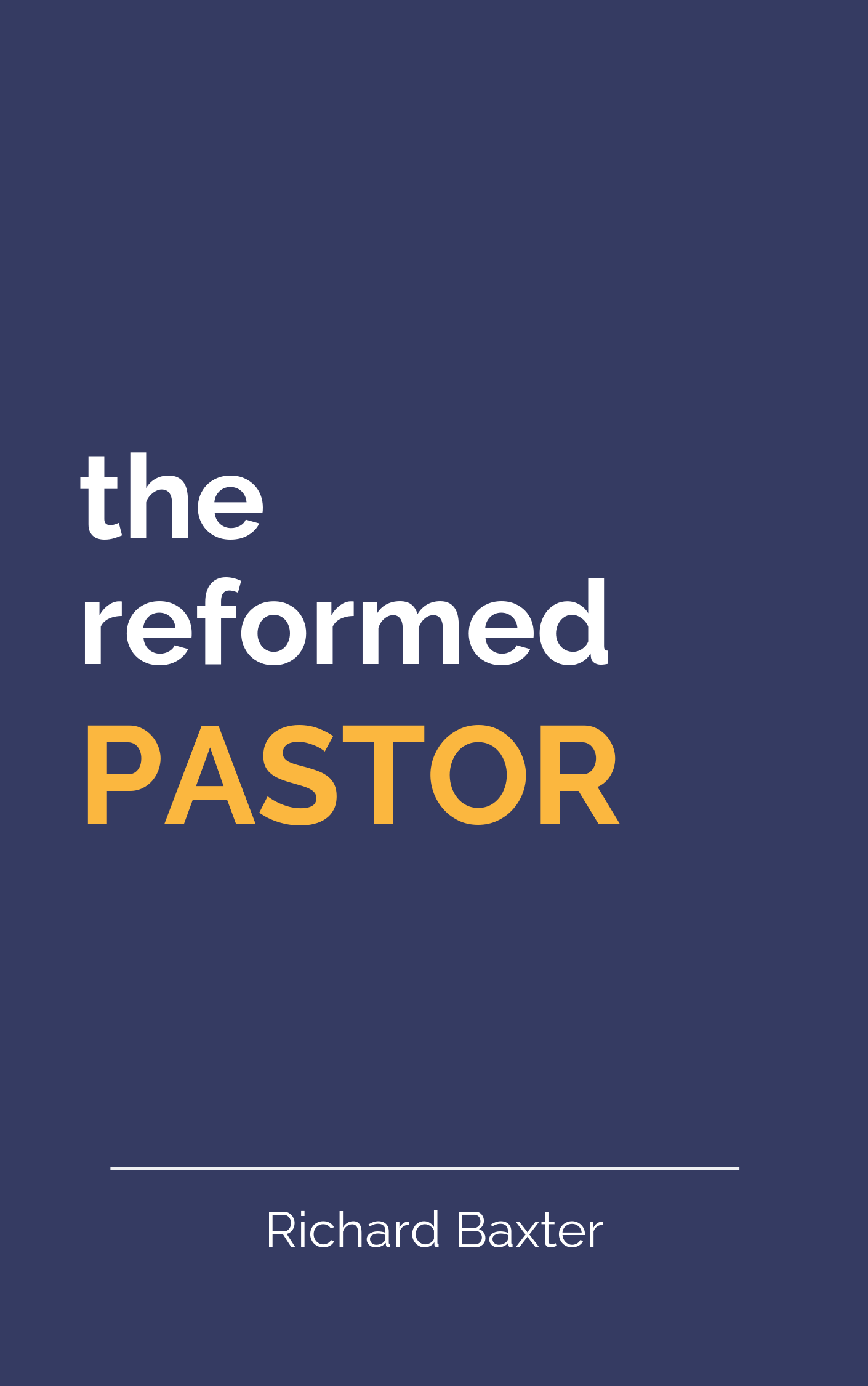 Book Summary of The Reformed Pastor by Richard Baxter