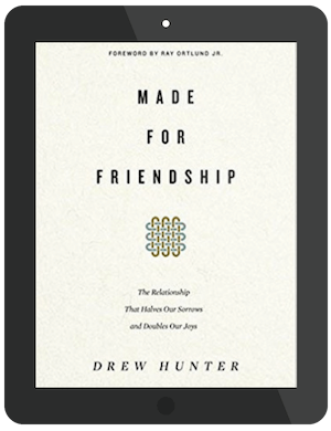 Book Summary of Made for Friendship by Drew Hunter