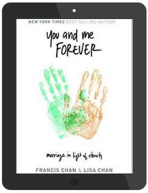 Book Summary of You and Me Forever by Francis and Lisa Chan