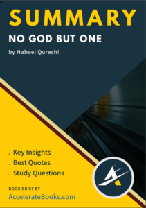 Book Summary of No God But One by Nabeel Qureshi