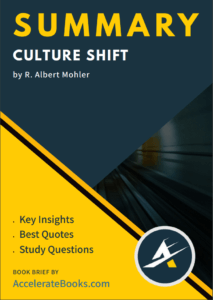 Book Summary of Culture Shift by R. Albert Mohler
