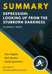 Book Summary of Depression by Edward T. Welch