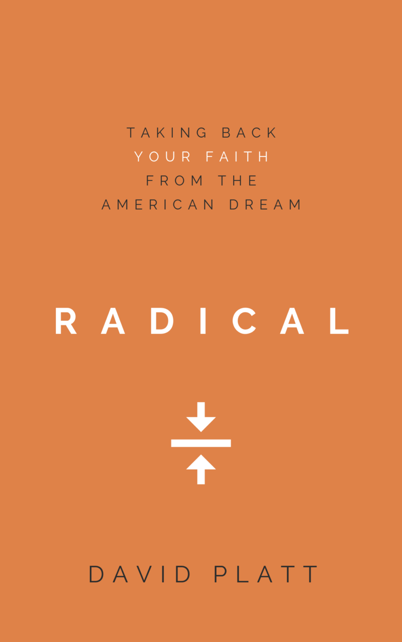 Book Summary of Radical by David Platt