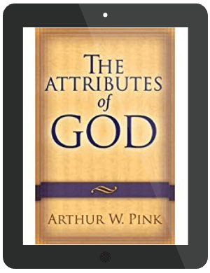 Book Summary of The Attributes of God by Arthur W. Pink