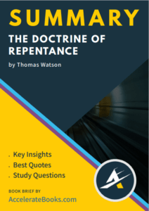 Book Summary of The Doctrine of Repentance by Thomas Watson