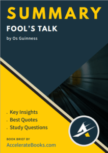 Book Summary of Fool's Talk by Os Guinness