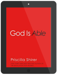 Book Summary of God Is Able by Priscilla Shirer