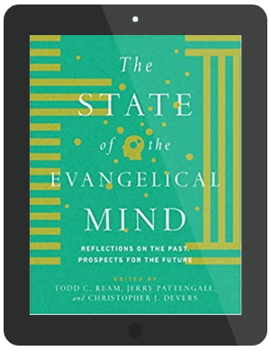 Book Summary of The State of the Evangelical Mind by Todd C. Ream, Jerry Pattengale, Christopher J. Devers