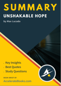 Book Summary of Unshakable Hope by Max Lucado