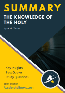 Book Summary of The Knowledge of the Holy by A. W. Tozer