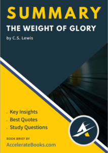 Book Summary of The Weight of Glory by C.S. Lewis