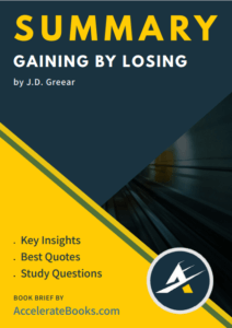Book Summary of Gaining by Losing by J.D. Greear