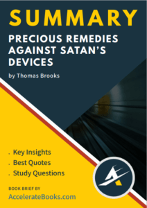 Book Summary of Precious Remedies Against Satan's Devices by Thomas Brooks