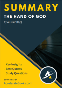 Book Summary of The Hand of God by Alistair Begg