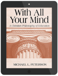 Book Summary of With All Your Mind by Michael L. Peterson
