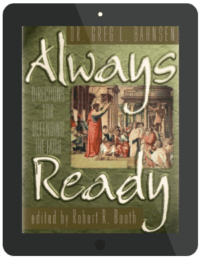 Book Summary of Always Ready by Dr. Greg L. Bahnsen