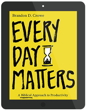 Book Summary of Every Day Matters by Brandon D. Crowe