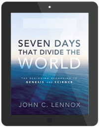 Book Summary of Seven Days That Divide The World by John C. Lennox