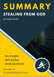 Book Summary of Stealing From God by Frank Turek