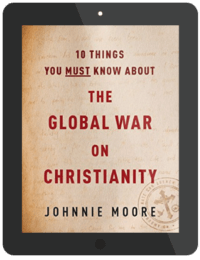Book Summary of 10 Things You Must Know About the Global War on Christianity by Johnnie Moore