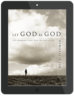 Book Summary of Let God Be God by Ray C. Stedman