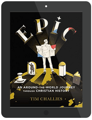 Book Summary of Epic by Tim Challies