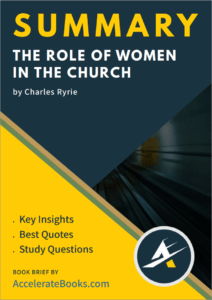 Book Summary of The Role of Women in the Church by Charles Ryrie