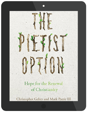 Book Summary of The Pietist Option by Christopher Gehrz and Mark Pattie III