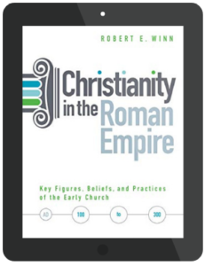 Book Summary of Christianity in the Roman Empire by Robert E. Winn