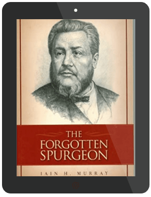 Book Summary of The Forgotten Spurgeon by Iain Murray