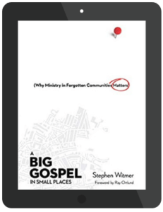 Book Summary of A Big Gospel in Small Places by Stephen Witmer