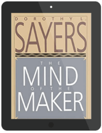 Book Summary of The Mind of the Maker by Dorothy L. Sayers