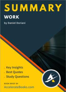 Book Summary of Work by Daniel Doriani