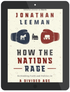 Book Summary of How the Nations Rage by Jonathan Leeman
